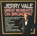 Click to buy Jerry Vale: Great Moments On Broadway now on amazon.com