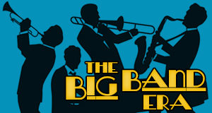 Listen Now to the Big Band Era!