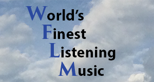 Tune in now to the World's Finest Listening Music